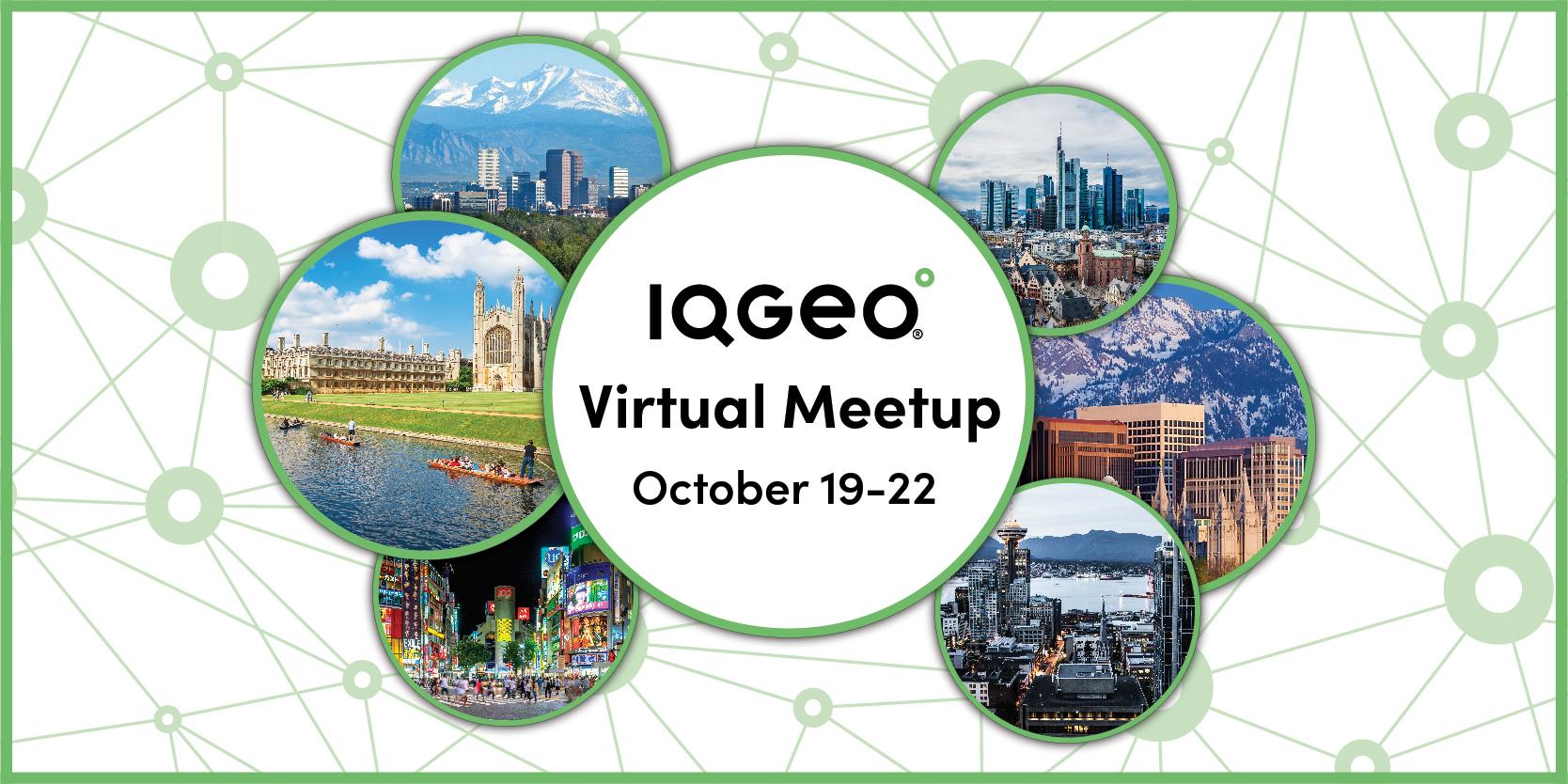 IQGeo 2021 Virtual Meetup